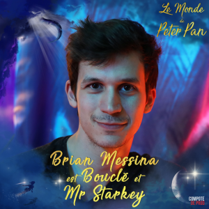 Brian Messina Le Monde de Peter Pan